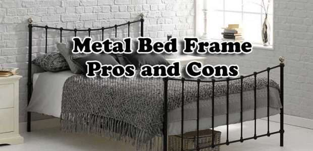 Metal Bed Frame - Pros and Cons